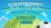 Trwają zapisy na turniej piłkarski w Dąbrowie Górniczej